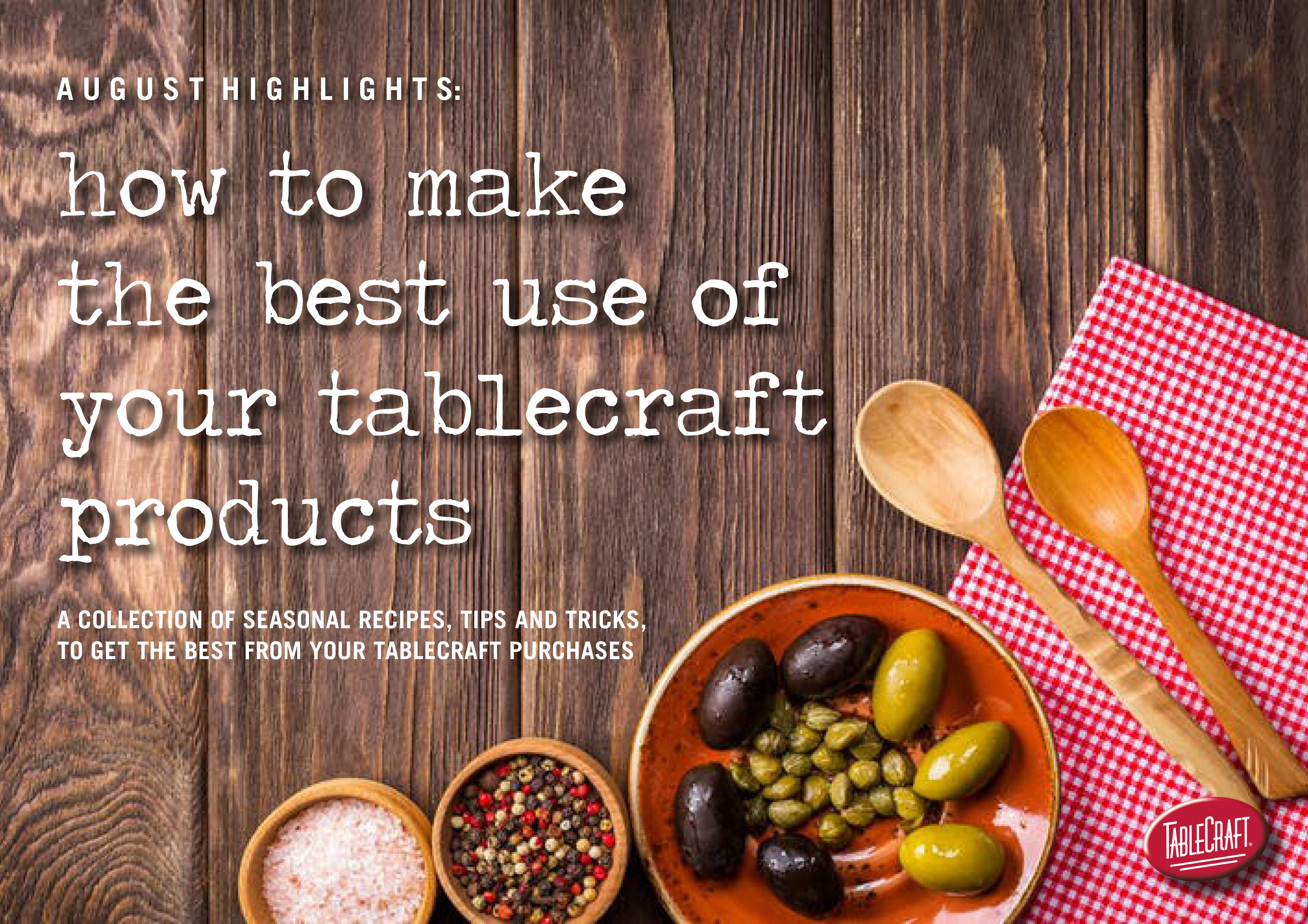 Make the Best of TableCraft Products – August 2018 Look Book